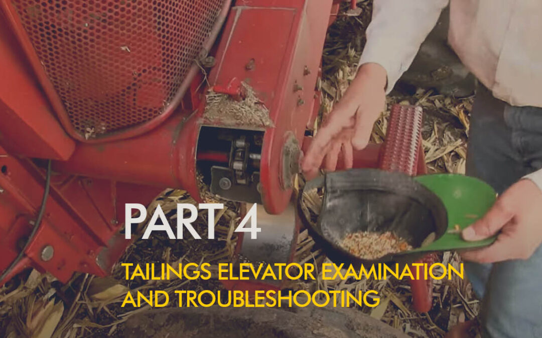 Combine Tailings Elevator Examination and Troubleshooting
